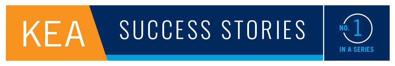KEA, Success Stories, No. 1-1